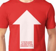 Rumble Fish - If You're Going To Lead People, You Have to Have Somewhere To Go Unisex T-Shirt