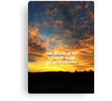 """""""The blood in my veins"""" Canvas Print"""