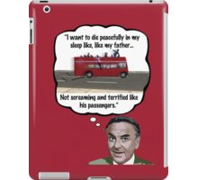 Bob Monkhouse: Terrified Passengers Quote iPad Case/Skin