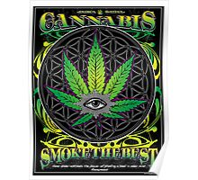 Cannabis , Smoke the Best Poster