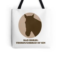 Thoroughbred of Sin Tote Bag
