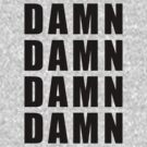 Damn Black Text by George Williams