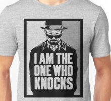 """I Am The One Who Knocks"" Unisex T-Shirt"