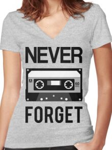 NEVER FORGET Cassette - Silicon Valley Parody with Tape Drawing Women's Fitted V-Neck T-Shirt