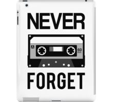 NEVER FORGET Cassette - Silicon Valley Parody with Tape Drawing iPad Case/Skin