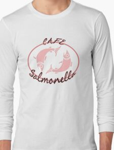 Cafe Salmonella Long Sleeve T-Shirt