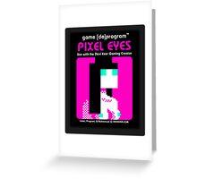 Pixel Eyes Atari Cartridge Greeting Card