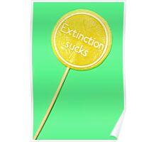 Extinction Sucks Poster