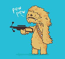 Chewy - pew pew you're dead by Budi Satria Kwan