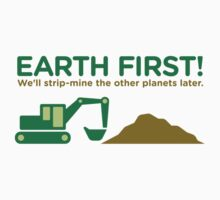 Earth First! by artpolitic