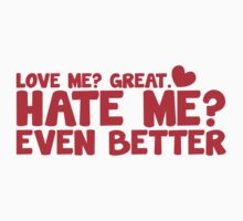 LOVE ME ? HATE ME even better? by jazzydevil