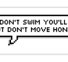 SlSP 'Don't Move Honey' - 5SOS Speech Bubble Sticker