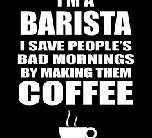 I'M A BARISTA I SAVE PEOPLE'S BAD MORNINGS BY MAKING THEM COFFEE by yuantees