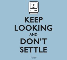 Keep Looking And Don't Settle (Colour) by Stuart Witts
