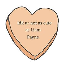 not as cute as Liam Payne  by sarcasmcentral