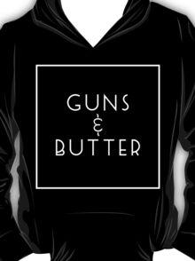 Guns and Butter (Guns or Butter Parody) White Ink T-Shirt