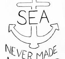 A smooth sea never made a skilled sailor  by conniehoyle