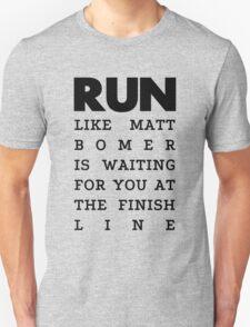 RUN - Matt Bomer T-Shirt