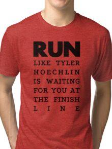 RUN - Tyler Hoechlin Tri-blend T-Shirt