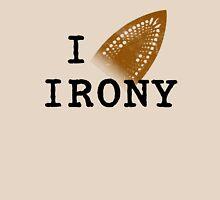 I iron irony Unisex T-Shirt