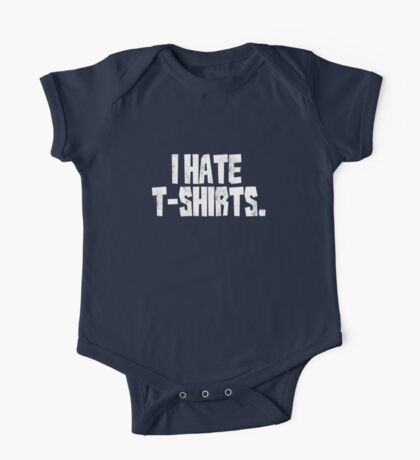 I hate t-shirts Kids Clothes