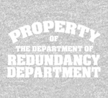 Property of the department of redundancy department One Piece - Short Sleeve