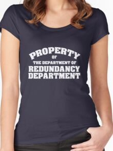 Property of the department of redundancy department Women's Fitted Scoop T-Shirt