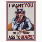 Uncle Sam - Get your Ass To Mars by GUS3141592