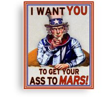 Uncle Sam - Get your Ass To Mars Canvas Print