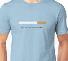 Ceci n'est pas une metaphor Unisex T-Shirt