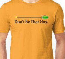 Hearthstone Roping, Don't Be That Guy. v2 Unisex T-Shirt