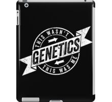 This Wasn't Genetics This Was Me Gym Fitness Sports iPad Case/Skin