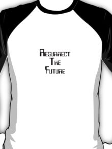 Resurrect the future T-Shirt
