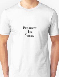 Resurrect the future Unisex T-Shirt
