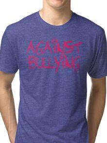 Against Bullying Tri-blend T-Shirt