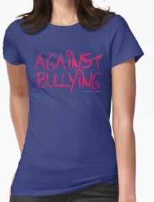 Against Bullying Womens Fitted T-Shirt