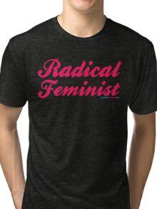 Radical Feminist Tri-blend T-Shirt
