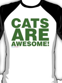 Cats Are Awesome T-Shirt