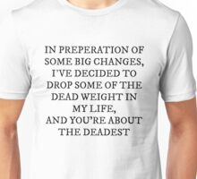 Dead Weight Unisex T-Shirt