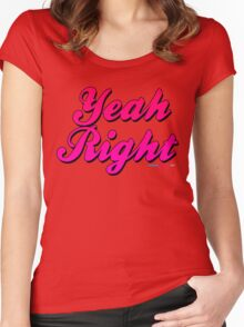 Yeah Right Women's Fitted Scoop T-Shirt