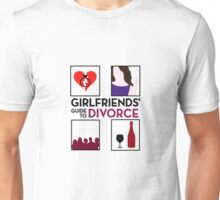 Girlfriends' guide to Divorce Unisex T-Shirt
