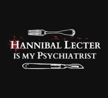Hannibal Lecter is my Psychiatrist by FandomizedRose