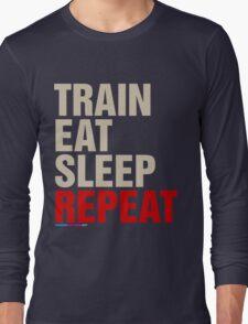 Train Eat Sleep Repeat Long Sleeve T-Shirt