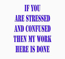 Stressed and Confused  Womens Fitted T-Shirt