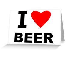 I Love Beer Greeting Card