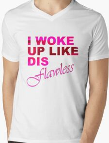 I Woke Up Like Dis: Flawless Mens V-Neck T-Shirt