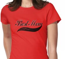 Best Mom Certified Womens Fitted T-Shirt