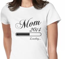 Mom Loading 2014 Womens Fitted T-Shirt