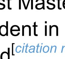 Best Masters Student in the World - Citation Needed! Sticker
