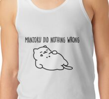 MANZOKU DID NOTHING WRONG - nekoatsume Tank Top